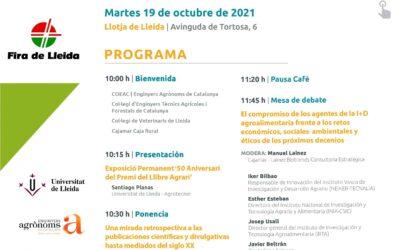 Agrotecnio participa en el encuentro '100 Años de Agricultura y Alimentación' de Plataforma Tierra y Fira de Lleida